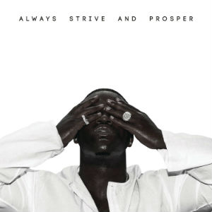 asap_ferg_always_strive_and_prosper